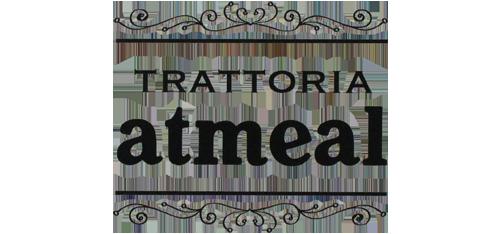 TRATTORIA atmeal